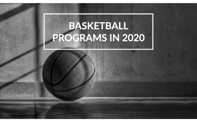 An Inside Look at Local Basketball Programs in 2020