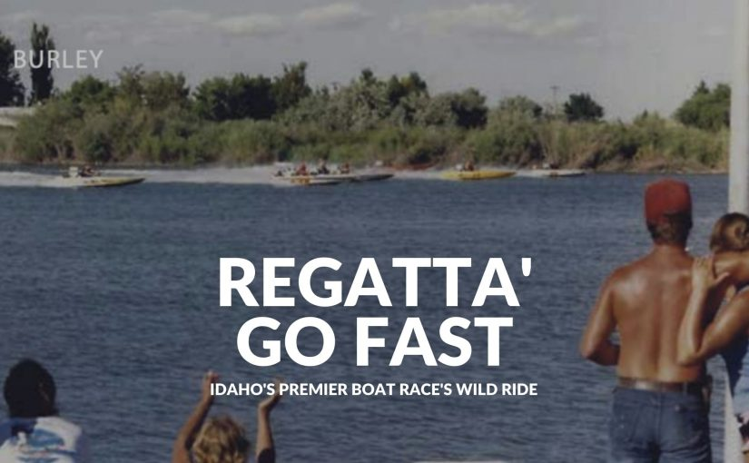 The Idaho Regatta